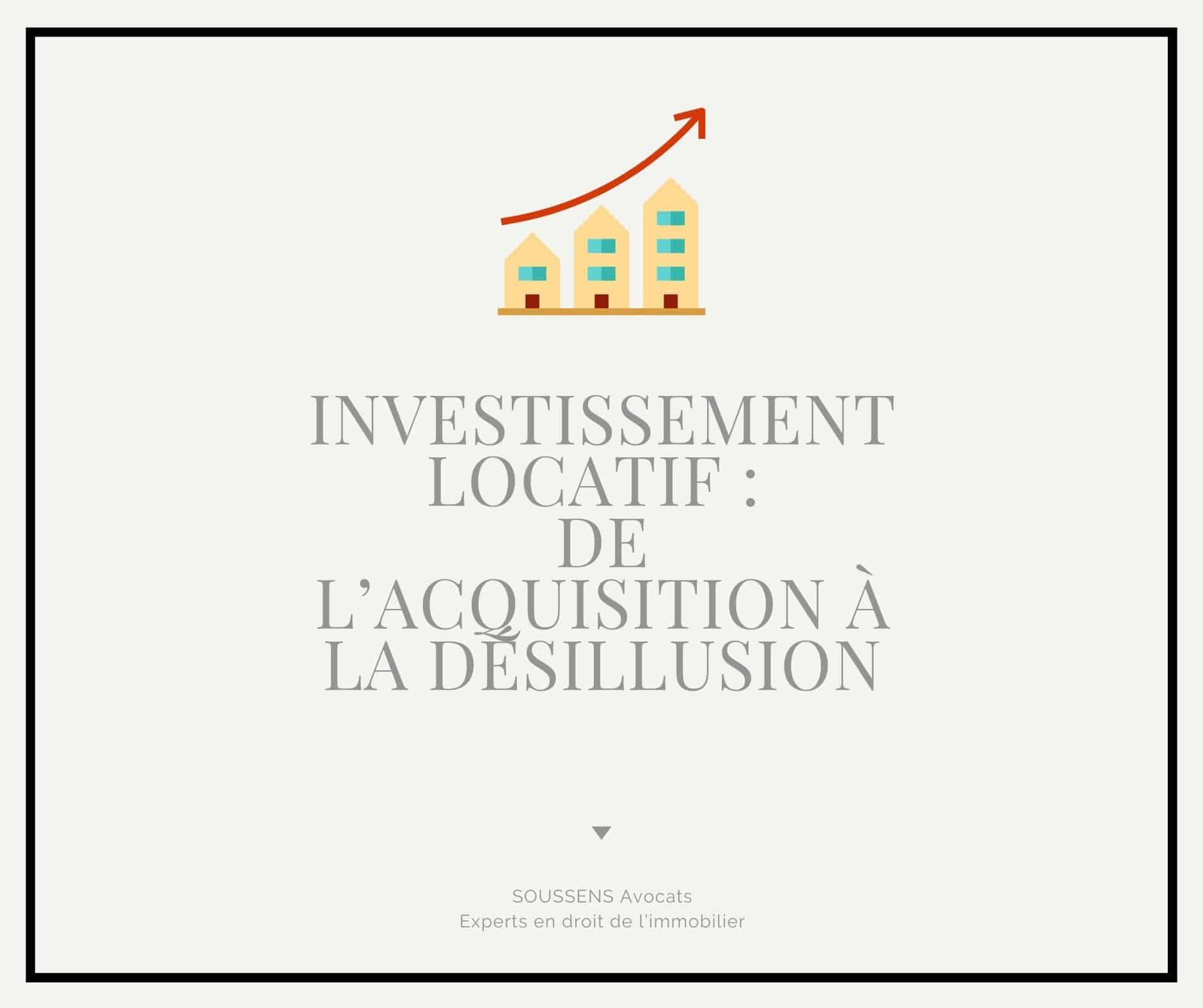 Investissement locatif : de l'acquisition à la désillusion