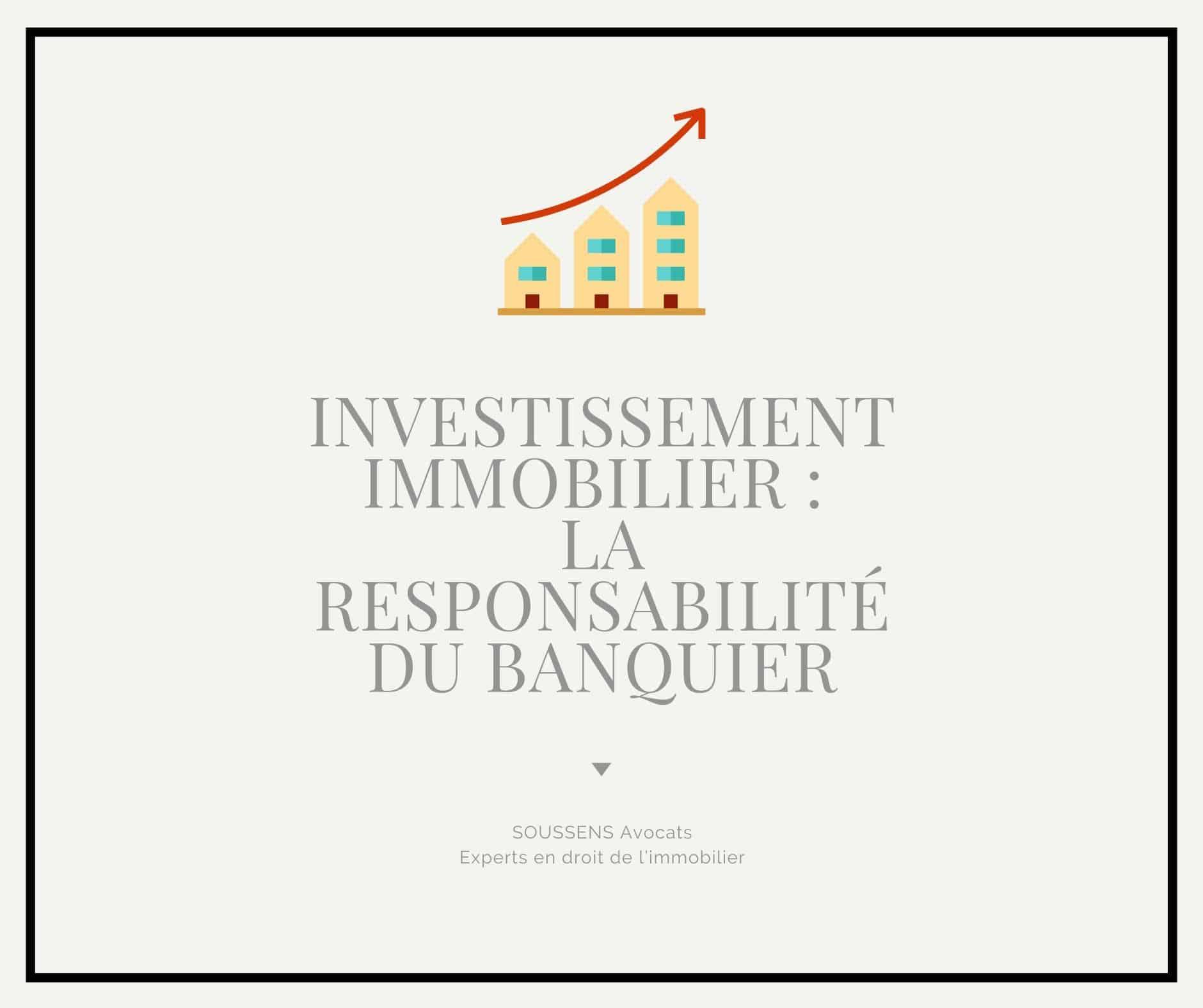 La responsabilité du banquier en matière d'investissement locatif