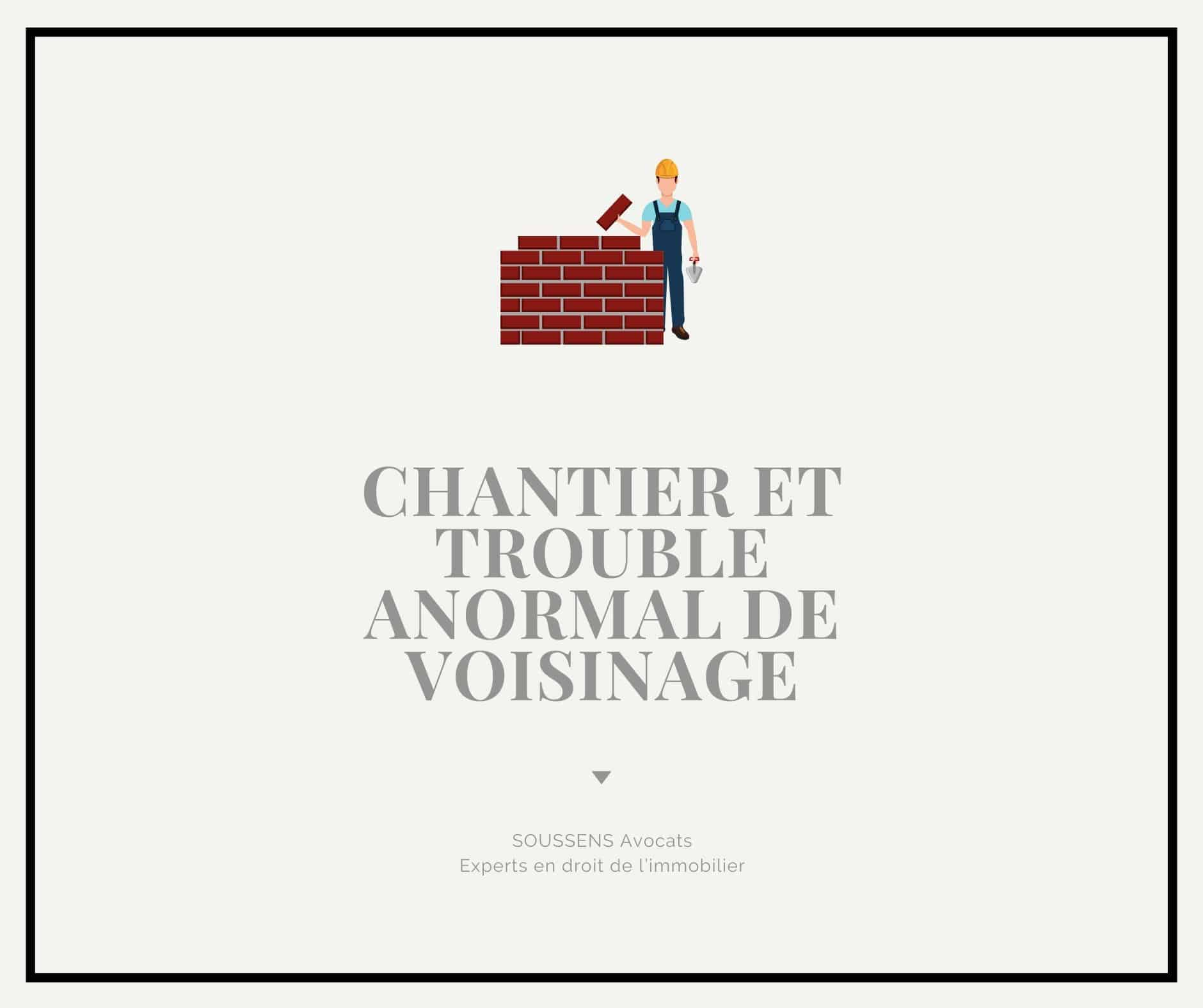 Chantier et trouble anormal de voisinage