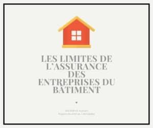 Les limites de l'assurance des entreprises du bâtiment