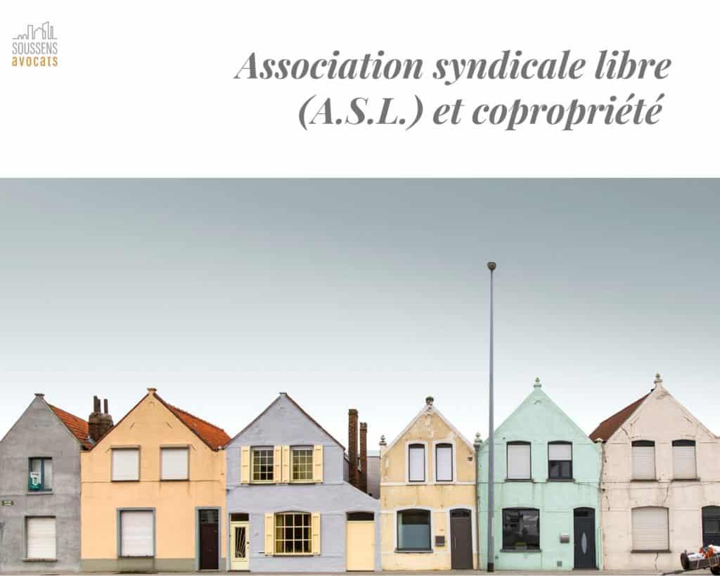Association syndicale libre et copropriété