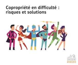 Copropriété en difficulté : risques et solutions