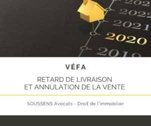 Le retard de livraison : un motif pour annuler une VEFA