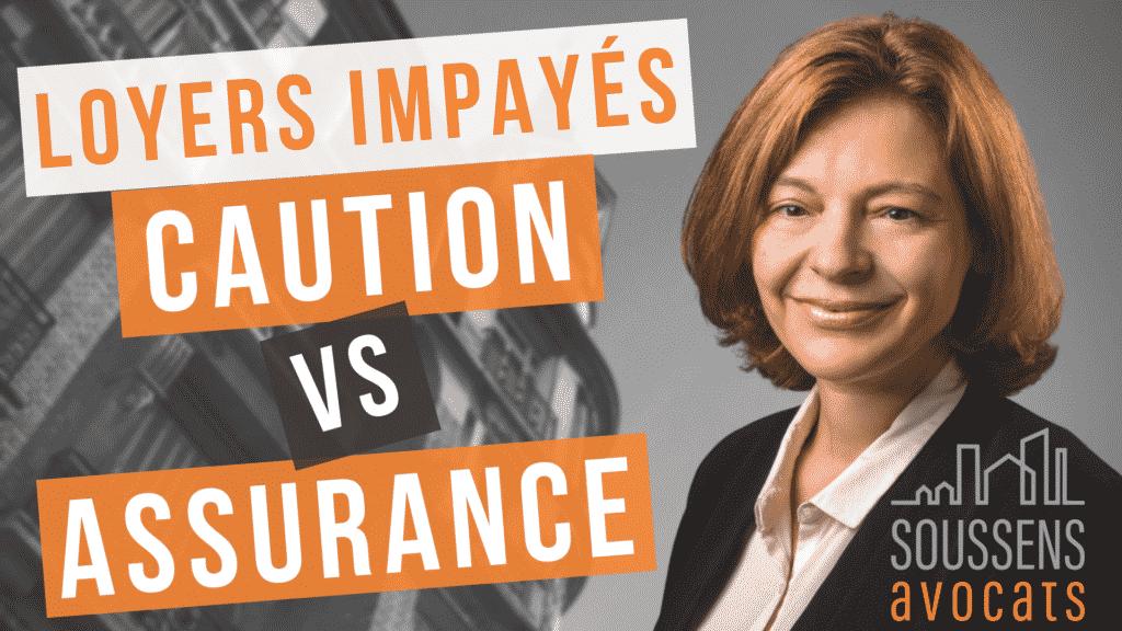 Loyers impayés : caution ou assurance | Soussens Avocats